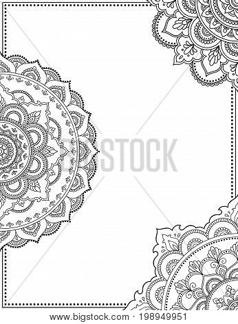 Stylized with henna tattoo decorative pattern for decorating covers for book, notebook, casket, magazine, postcard and folder. Flower pattern in mehndi style. Frame in the eastern tradition.