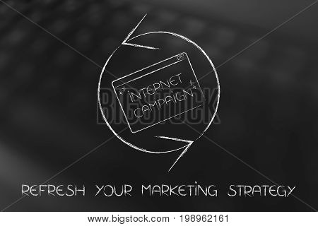 Refresh Symbol With Internet Campaign Pop-up, Marketing Strategy Reload