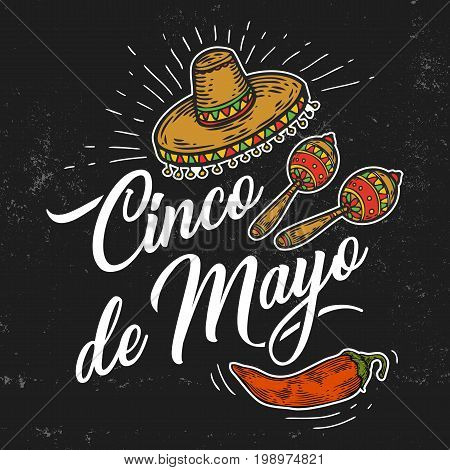 Cinco de Mayo hand sketched logotype, badge typography icon. Lettering Mexican holiday with hat, chilli, maracas for greeting card, invitation. Retro lettering banner poster template background