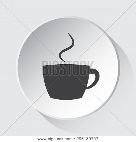 Cup With Smoke - Simple Gray Icon On White Button With Shadow In Front Of Light Gray Square Backgrou