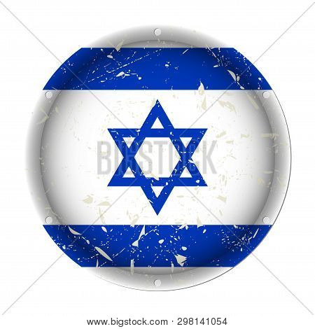 Israel - Round Metallic Scratched Flag With Six Screw Holes In Front Of A White Background