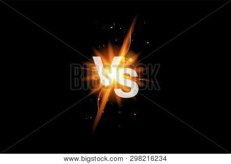 Vs Versus Battle Sport Background. Versus Fight Icon With Fire. Vs Duel Icon. Vector Illustration