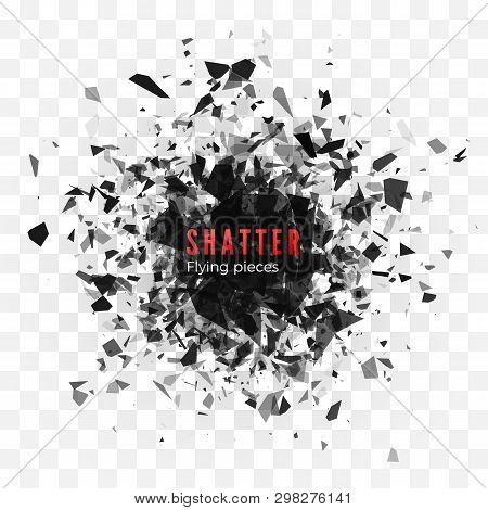 Shatter And Destruction Effect. Abstract Cloud Of Pieces And Fragments After Explosion. Vector Illus