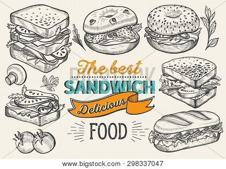 Sandwich Illustration - Bagel, Snack, Hamburger For Restaurant. Vector Hand Drawn Poster For Cafe An