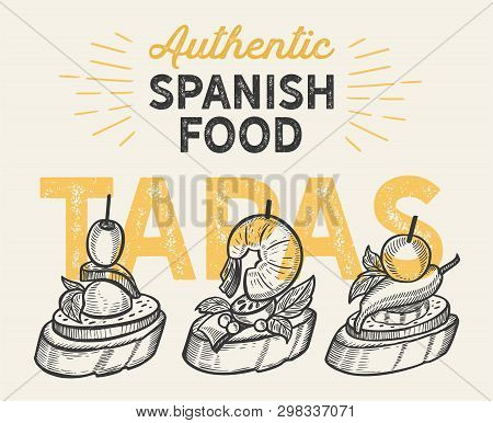 Spanish Cuisine Illustrations - Tapas For Restaurant. Vector Hand Drawn Poster For Catalan Cafe And