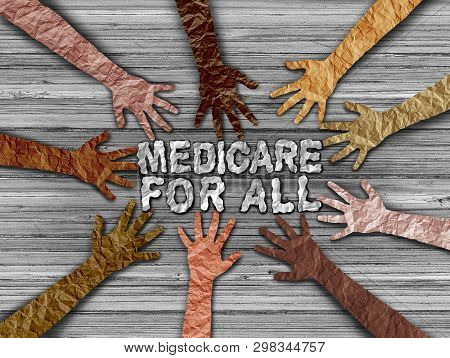 Medicare insurance for all national health government social policy concept as a political issues in a 3D illustration style poster