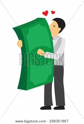 Businessman Hugging A Big Pile Of Giant Money With Love. Concept Of Richness, Achievement And Greed.