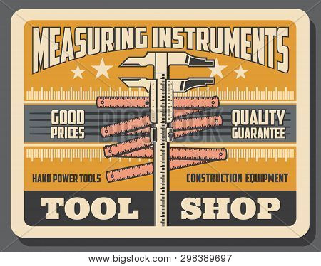 Construction, Handy Repair And Industrial Measure Tools And Equipment Shop Poster. Vector Measuring