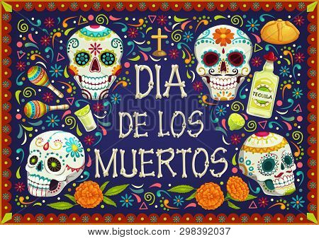 Dia De Los Muertos Mexican Holiday, Day Of Dead Celebration Party. Vector Dia De Los Muertos Traditi
