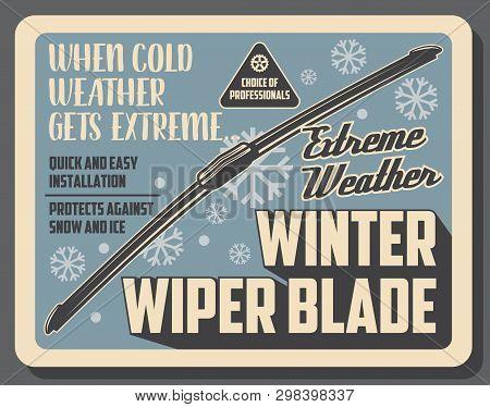Car Winter Wiper Blades, Auto Service Center Vintage Poster. Vector Vehicle Windshield Scrapers, Aut