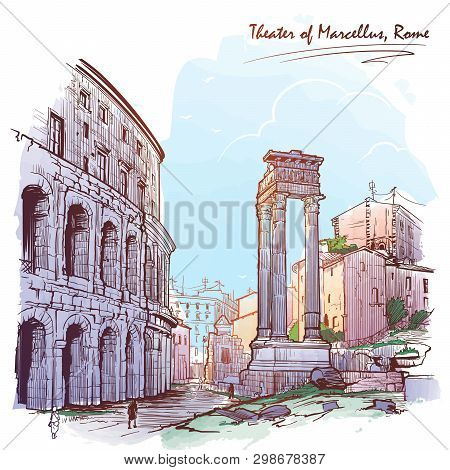 Theater Of Marcellus And Portico Of Octavia In Rome, Italy. Painted Sketch. Vintage Design. Travel S