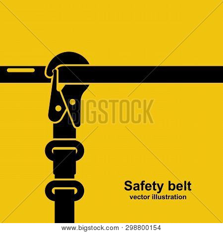 Construction Safety Belt Black Icon. Silhouette Seat Belt Fastened To The Pipe. Template Banner For