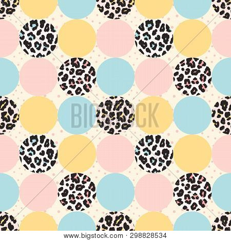 Vector Seamless Pattern With Leopard Print, Colorful Circles And Dots. Trendy Fashion Texture. Moder