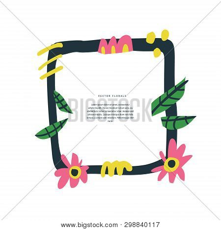 Floral Greeting Card Hand Drawn Color Template. Decorative Square Frame With Vector Blossom, Inflore