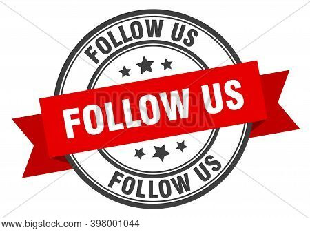 Follow Us Label. Follow Us Red Band Sign. Follow Us