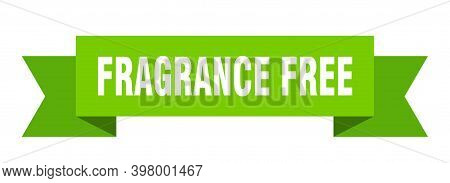 Fragrance Free Ribbon. Fragrance Free Isolated Band Sign. Fragrance Free Banner