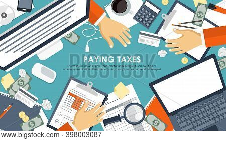 Tax Payment. Government, State Taxes. Data Analysis, Paperwork, Financial Research, Report. Business