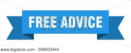 Free Advice Ribbon. Free Advice Isolated Band Sign. Free Advice Banner