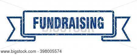 Fundraising Ribbon. Fundraising Grunge Band Sign. Fundraising Banner