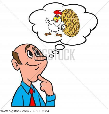Thinking About About Chicken And Waffles - A Cartoon Illustration Of A Man Thinking About Having Chi