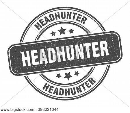 Headhunter Stamp. Headhunter Label. Round Grunge Sign