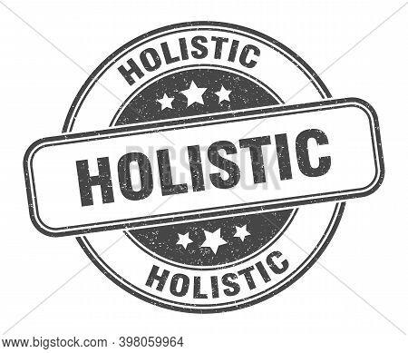 Holistic Stamp. Holistic Label. Round Grunge Sign