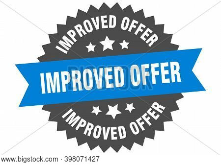 Improved Offer Round Isolated Ribbon Label. Improved Offer Sign