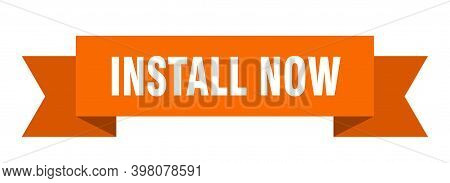 Install Now Ribbon. Install Now Isolated Band Sign. Install Now Banner