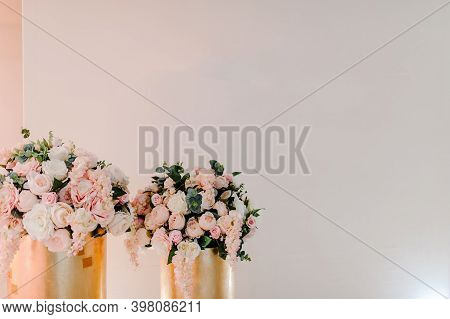 Composition Of Bouquets Of Flowers In Vases In Pastel Colors In The Photo Zone. Wedding Preparation,