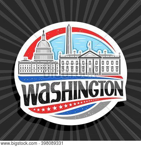 Vector Logo For Washington, Decorative Badge With Illustration Of Famous Washington City Scape On Da