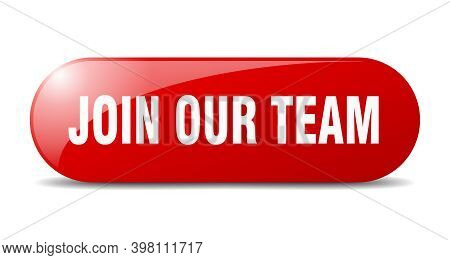 Join Our Team Button. Join Our Team Sign. Key. Push Button.