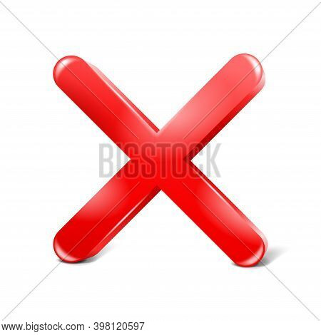 X Sign In 3d - Cancel, Ban Or Deny Symbol In Red And Glossy Decoration