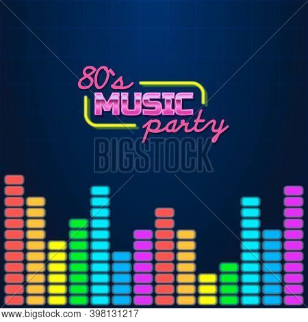 Colorful Simple Vector Illustration In 80s Style Of Headline Of Signboard With Text 80s Music Party