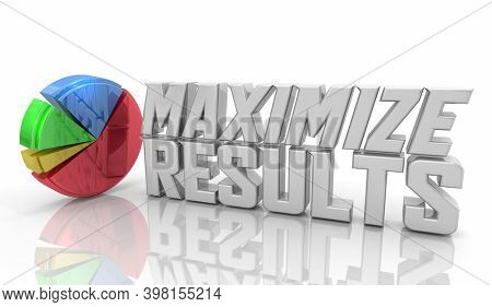 Maximize Results Pie Chart Market Share Boost Earnings 3d Illustration