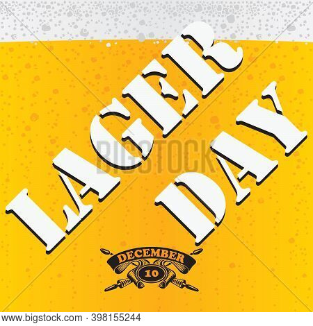 Lager Beer Day - The Date Is Celebrated On December 10