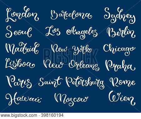 Hand Lettering City Names. London, Seoul, Madrid, Lisboa, Paris, Hawaii, Barcelona, Los Angeles, New