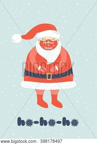 Santa Claus In A Medical Mask. Ho Ho Ho Covid Symbol. Coronavirus Christms. Cartoon Vector Character