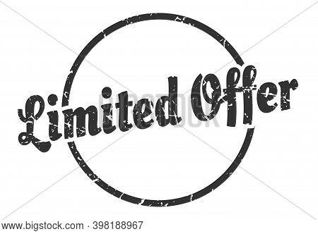 Limited Offer Sign. Limited Offer Round Vintage Grunge Stamp. Limited Offer