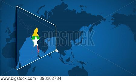 Location Of Myanmar On The World Map With Enlarged Map Of Myanmar With Flag. Geographical Vector Tem