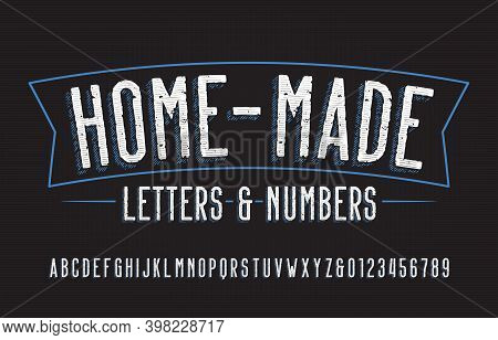 Home-made Alphabet Font. Hand Drawn Messy Letters And Numbers. Stock Vector Typescript For Your Typo