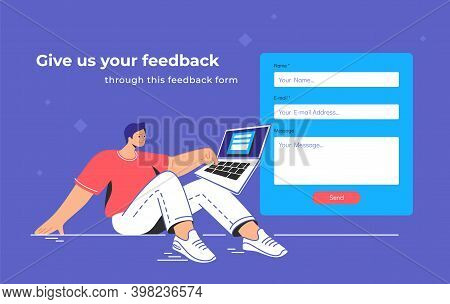 Contact And Feedback Blank Form. Flat Teenage Man Sitting With Laptop And Pushing Red Button Of The