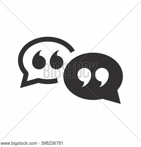 Speech Bubble With Quotes Black Vector Icon. Chat, Messaging Or Texting Symbol With Quotation Mark A