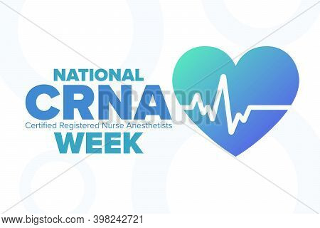 National Crna Week. Certified Registered Nurse Anesthetists. Holiday Concept. Template For Backgroun