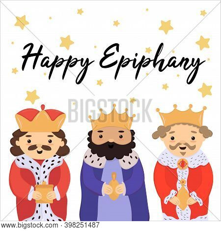 Text - Happy Epiphany. Cute Greeting Card With Three Kings, Banner, Template For Epiphany Day, Three