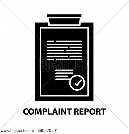 Complaint Report Icon, Black Vector Sign With Editable Strokes, Concept Illustration