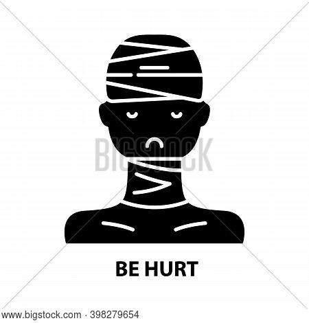 Be Hurt Icon, Black Vector Sign With Editable Strokes, Concept Illustration