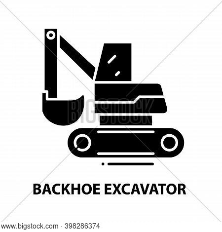 Backhoe Excavator Icon, Black Vector Sign With Editable Strokes, Concept Illustration