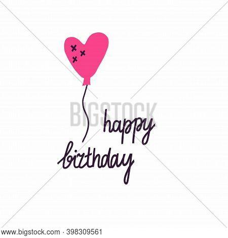 Happy Birthday. Postcard In Primitive Minimalist Style, Festive Heart Form Air Balloon, Party Decor,