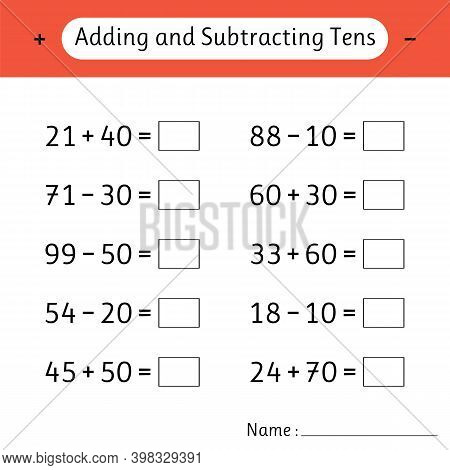 Adding And Subtracting Tens. Math Worksheets For Kids. Mathematics. Development Of Logical Thinking.