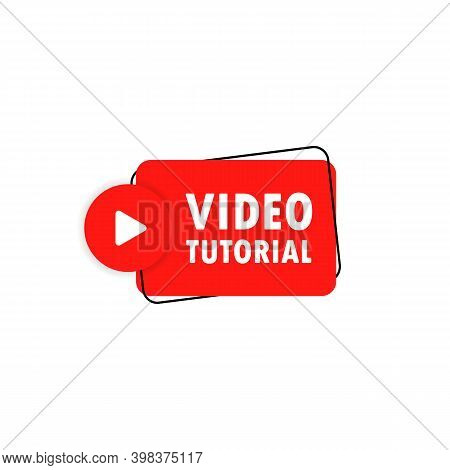 Video Tutorial Icon. Video Tutorial Message In Bubble Speech Banner With Play Button. Announcement.